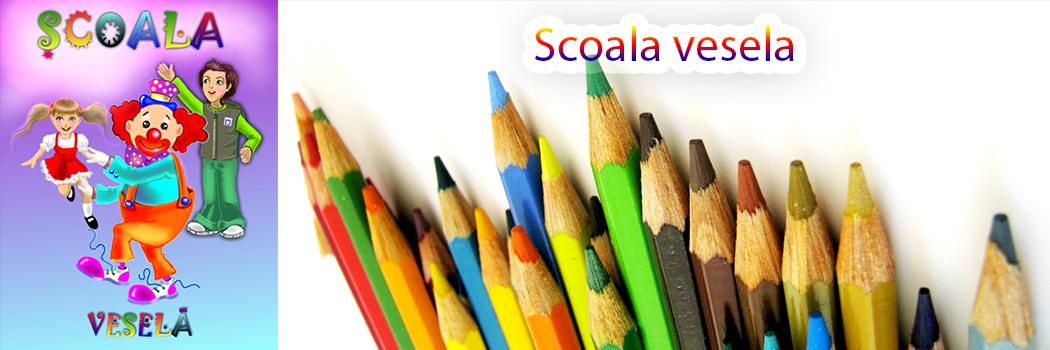 Scoala Vesela